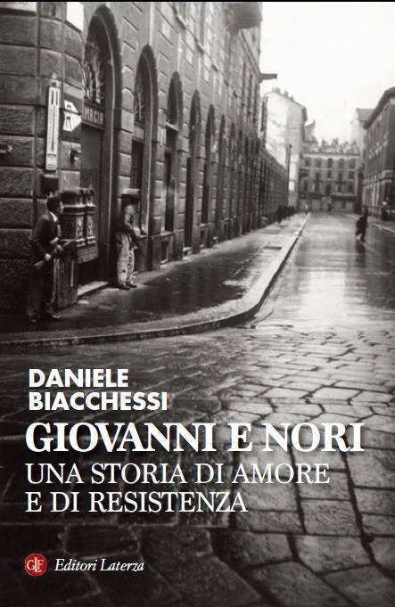 Giovanni e Nori (Biacchessi, Laterza, 2014)
