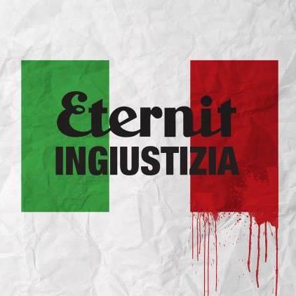 Eternit ingiustizia (ringrazio il mio amico Il Base per l'elaborazione grafica)