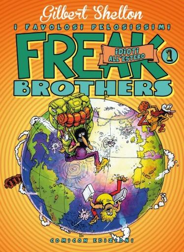 Freak Brothers - Idioti all'estero: la copertina - © Rip Off Press, inc.