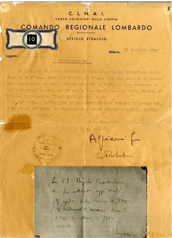 """L'ultimo scritto di Mussolini, redatto a Dongo il 27 aprile 1945. """"La 52a Brigata Garibaldina mi ha catturato oggi venerdì 27 aprile nella Piazza di Dongo. Il trattamento usatomi durante e dopo la cattura è stato corretto""""."""