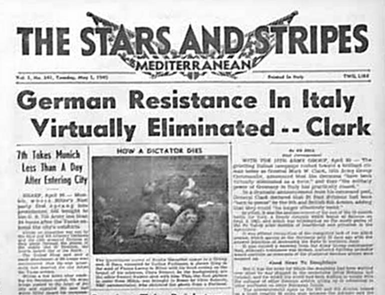 """Prima pagina del giornale USA """"Stars and Stripes"""". 1 maggio 1945. SOtto l'articolo """"How a dictator dies"""" una foto di Mussolini e Petacci a Piazzale Loreto, tratta probabilmente da quelle che i cineoperatori americani dei Combat Film fecero quel giorno"""