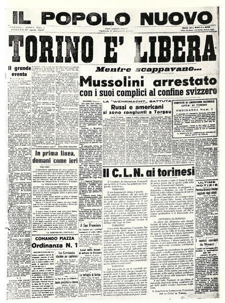 """Figura 16a - Prima pagina del """"popolo Nuovo"""" del 28 aprile 1945. Sotto la notizia della Liberazione di Torino, si legge dell'arresto di Mussolini durante la fuga."""