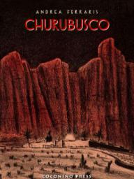 Churubusco © Coconino Press 2015