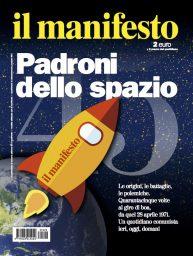 Padroni dello spazio 8211 45 anni del manifesto