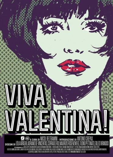 """""""Viva Valentina!"""" la copertina di Gilles Vranckx © Edizioni BD/Eredi Crepax"""