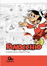 Pinocchio - © Sandro Dossi & Alberico Motta/Cliquot