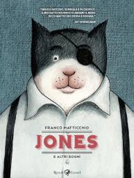 Jones e altri sogni © Rizzoli Lizard