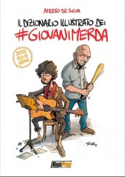 Il dizionario illustrato dei #giovanimerda © Magic Press