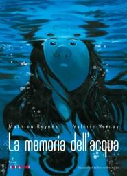 La memoria dell'acqua - La cover © Dupuis/Tunué