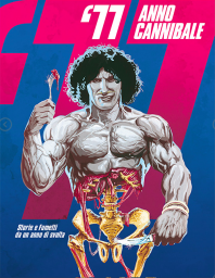 '77 - Anno Cannibale: La copertina-citazione del Tanino Liberatore degli esordi © Comicon Edizioni