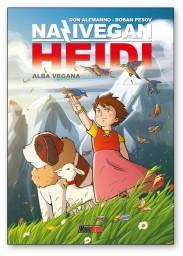 Nazivegan Heidi-Alba vegana - © Magic Press/Don Alemanno, Boban Pesov