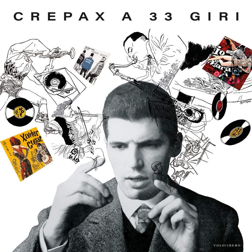 La copertina del libro «Crepax a 33 giri»