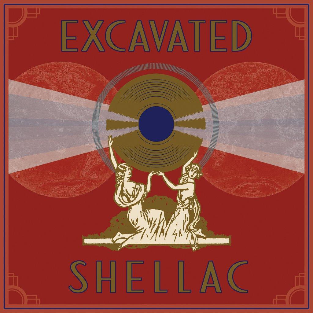 La copertina del disco «Excavated Shellac: An Alternate History of the World's Music», pubblicato da Dust-to-Digital e disponibile solo in versione digitale