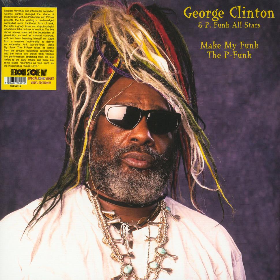 La copertina di «Make My Funk the P-Funk», il disco di George Clinton & P. Funk All Stars che contiene performance live di fine anni Settanta e inizio '90 e registrazioni in studio