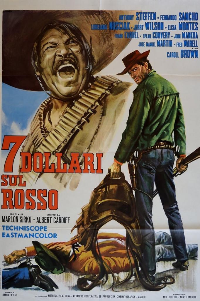 Il manifesto di «7 dollari sul rosso», il film del 1966 di Alberto Cardone con musiche di Francesco De Masi